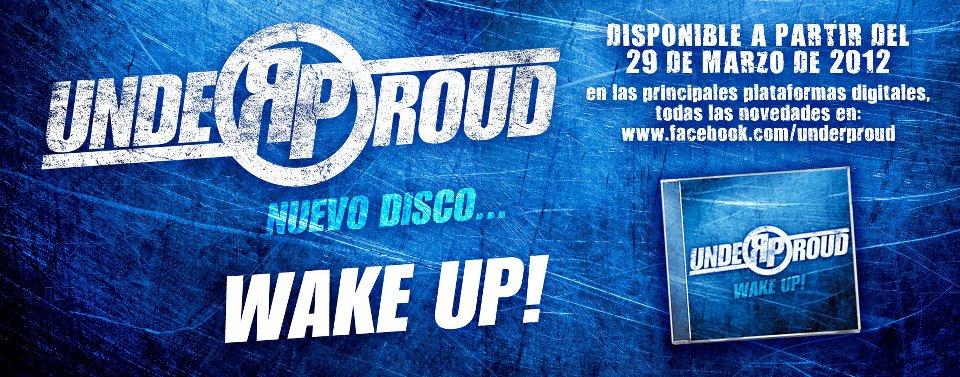 """Under Proud - """"Wake up"""""""