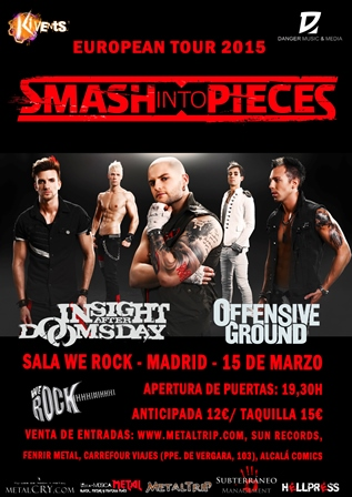 Smash Into Pieces en Madrid