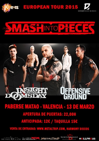 Smash Into Pieces en Valencia