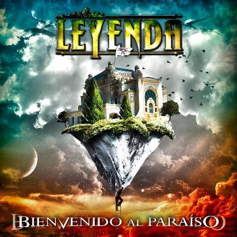 """LEYENDA - """"Bienvenido Al Paraiso"""""""