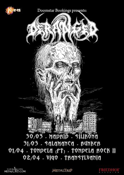 Deranged Tour