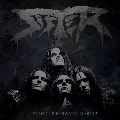 "Sister - ""Stand Up, Forward, March"""