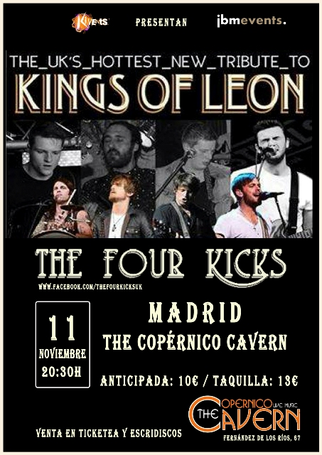 The Four Kicks en Madrid