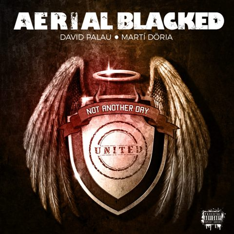 """Aerial Blacked - """"Not Another Day"""""""
