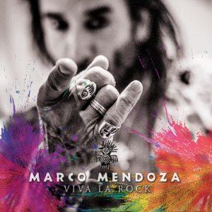"""Marco Mendoza - """"Viva La Rock"""""""