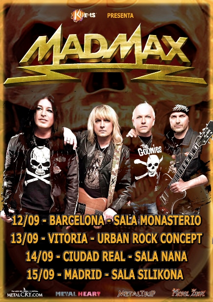 Mad Max - Spanish Tour