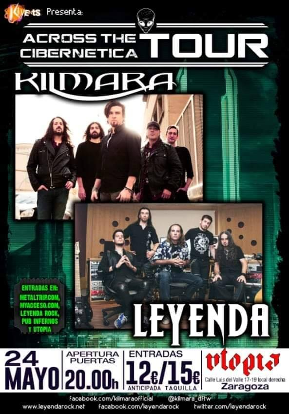 "Kilmara y Leyenda - ""Across The Cibernetica Tour"""