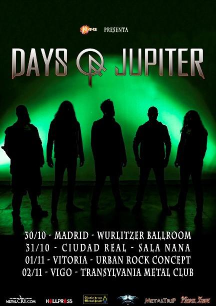 Days Of Jupiter en España en octubre