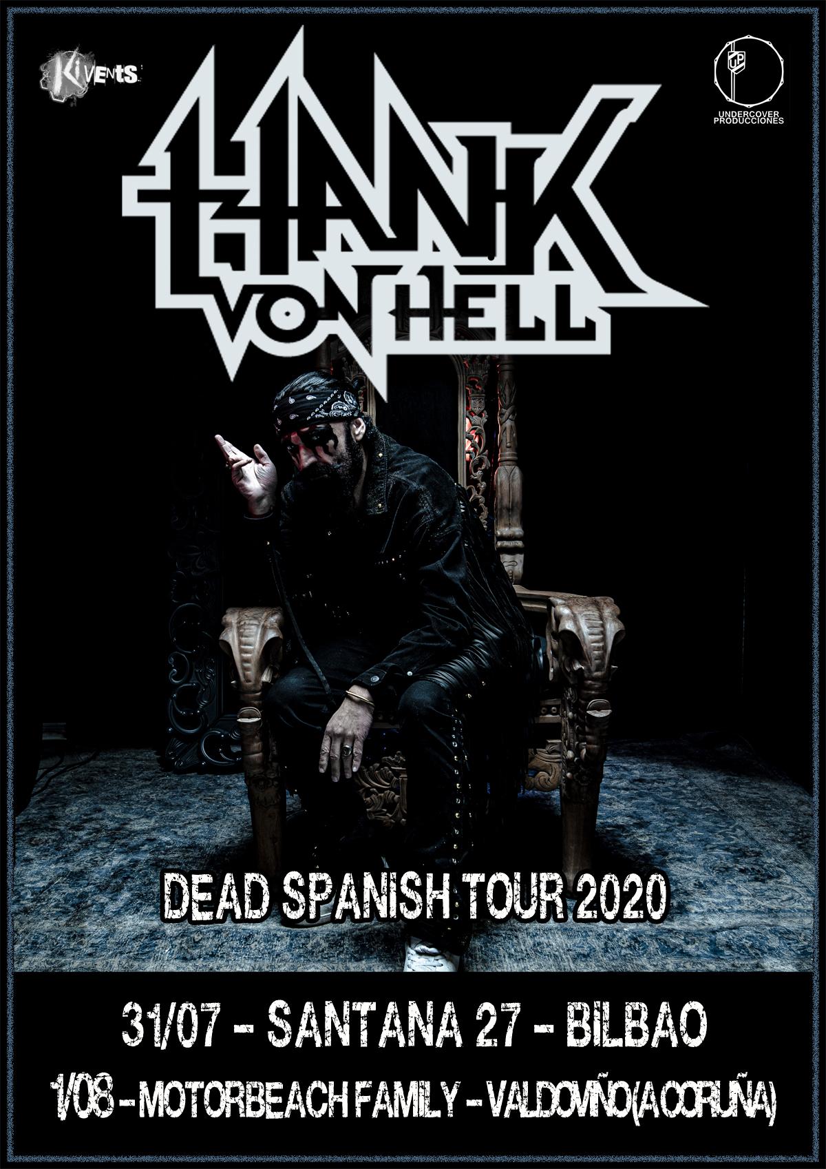 """Hank Von Hell - """"Dead Spanish Tour 2020"""""""