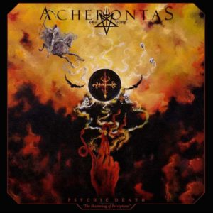 "Acherontas - ""Pyschic Death – The Shattering Of Perceptions"""