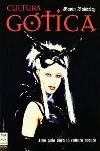 """Cultura Gótica"" – Gavin Baddeley"
