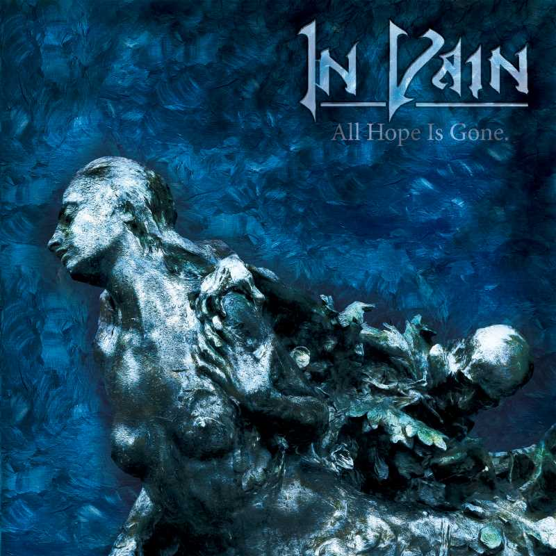 """In Vain - """"All Hope Is Gone"""""""